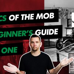 Basics of the Mob: A Beginner's Guide (Part 1)