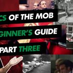 Basics of the Mob: A Beginner's Guide (Part 3)