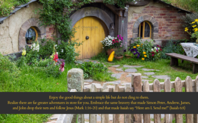 Concerning Hobbits: The Bravery of Leaving Comfort Behind