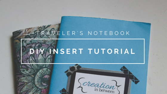 DIY Insert Tutorial for the Traveler's Notebook