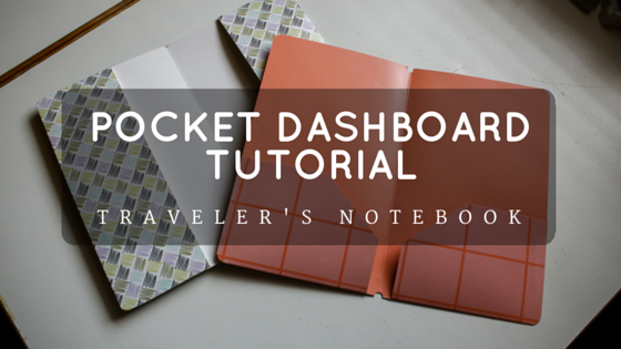 Pocket Dashboard DIY for the Midori Traveler's Notebook!