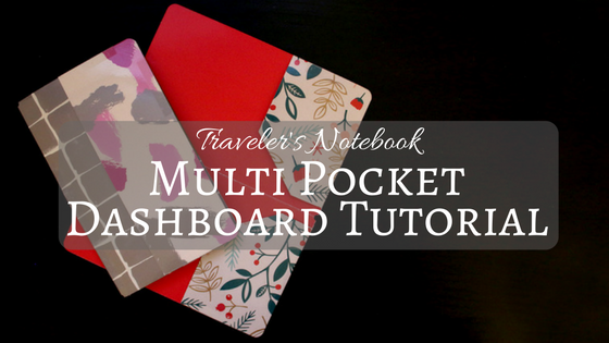 Multi Pocket Dashboard | Traveler's Notebook Tutorial