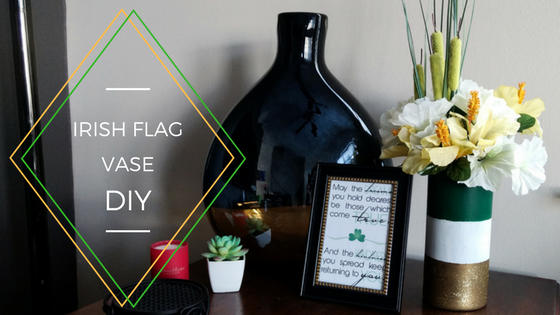 St. Patrick's Day Decor | Irish Flag Vase DIY