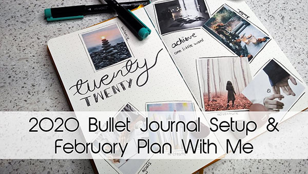 2020 Bullet Journal Setup + February Plan With Me