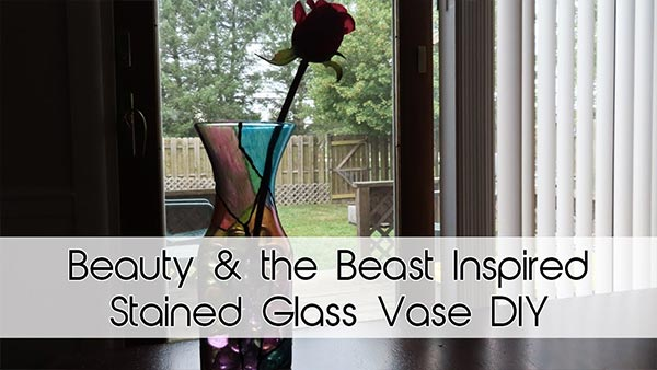 Beauty & the Beast Inspired Stained Glass Vase DIY