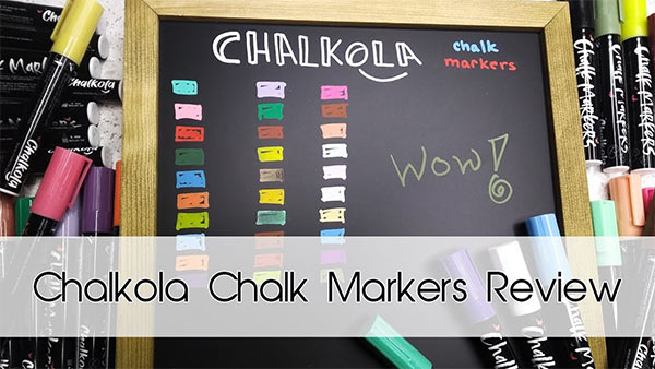 Chalkola Chalk Markers Review