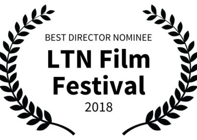 Outside Arcadia - LTN Film Festival - BEST DIRECTOR NOMINEE