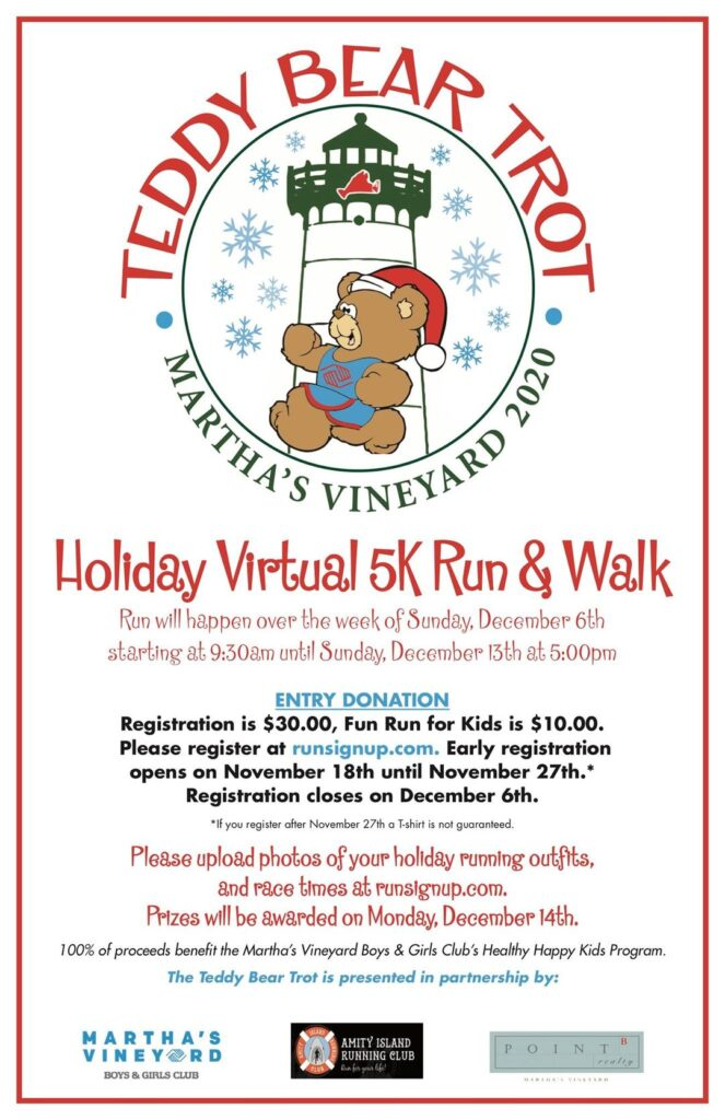 Register Now For The Teddy Bear Trot - All Money Raised Goes To Martha's Vineyard Teddy Bear Suite Fundraiser Supporting MV Boys & Girls Club