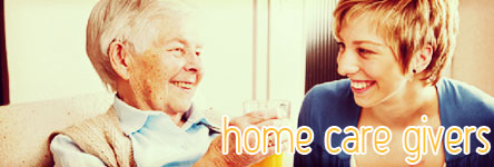 Home Care Givers