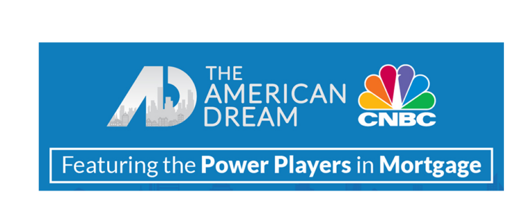 American Dream CNBC feature top mortgage lenders Maryland