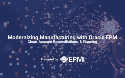 Modernizing Manufacturing with EPM Cloud