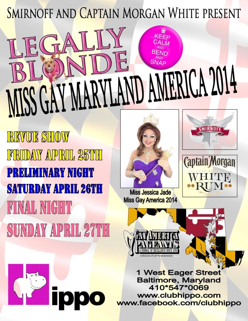 Show Ad   Miss Gay Maryland America   Club Hippo (Baltimore, Maryland)   4/25-4/27/2014