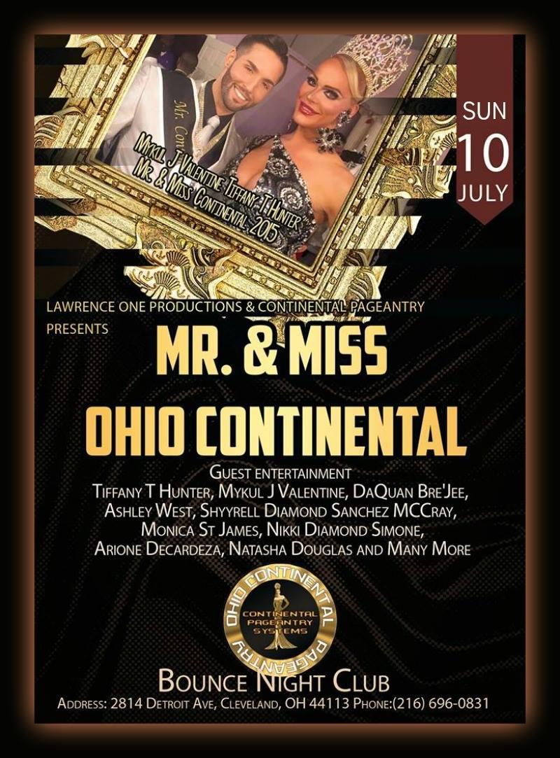 Show Ad   Mr. & Miss Ohio Continental   Bounce Night Club (Cleveland, Ohio)   7/10/2016