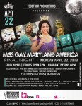 Show Ad   Miss Gay Maryland America   Club Hippo (Baltimore, Maryland)   4/22/2013
