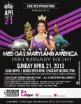 Show Ad   Miss Gay Maryland America   Club Hippo (Baltimore, Maryland)   4/21/2013