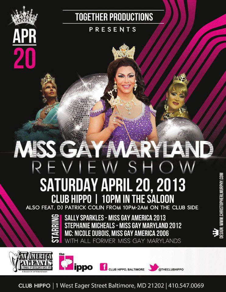 Show Ad   Miss Gay Maryland America   Club Hippo (Baltimore, Maryland)   4/20/2013