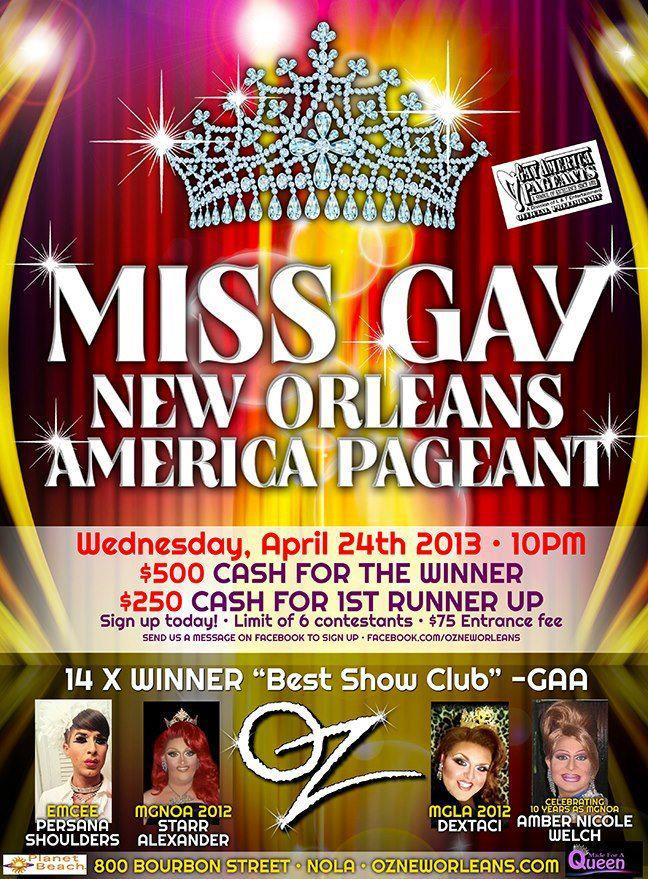 Show Ad   Miss Gay New Orleans America   Oz (New Orleans, Louisiana)   4/24/2013