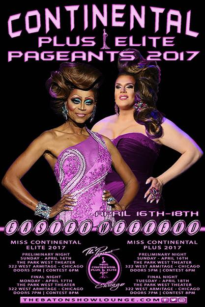 Show Ad   Miss Continental Elite and Plus   The Baton Show Lounge (Chicago, Illinois)   4/16-4/18/2017