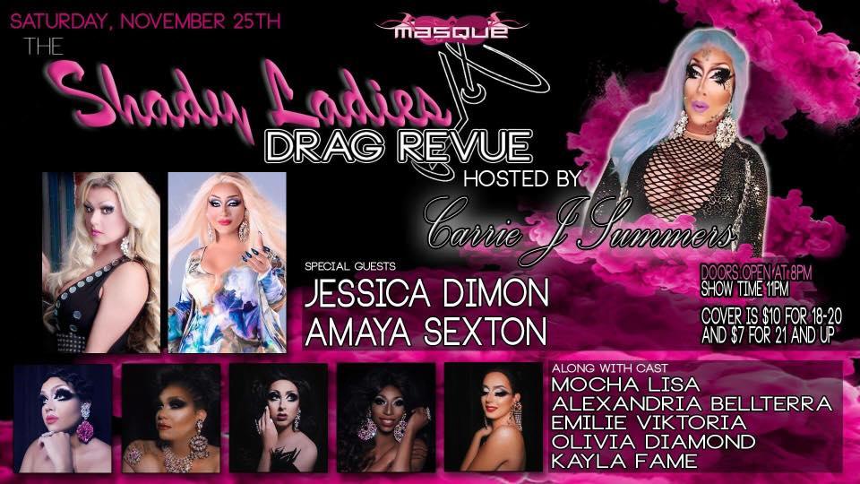 Show Ad   The Shady Ladies Drag Revue   Masque (Dayton, Ohio)   11/25/2017