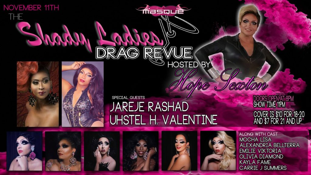 Show Ad   The Shady Ladies Drag Revue Hosted By Hope Sexton   Masque (Dayton, Ohio)   11/11/2017