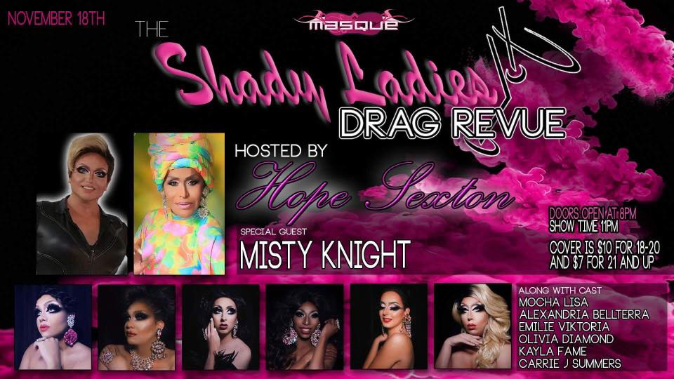 Show Ad   The Shady Ladies Drag Revue Hosted by Hope Sexton   Masque (Dayton, Ohio)   11/18/2017
