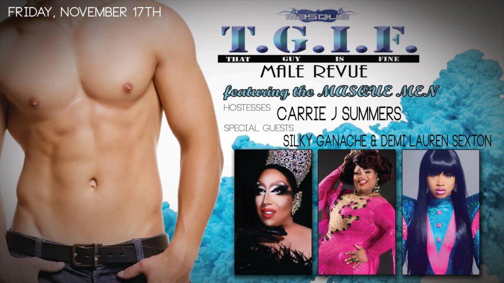Show Ad   T.G.I.F. Male Revue featuring the Masque Men   Masque (Dayton, Ohio)   11/17/2017