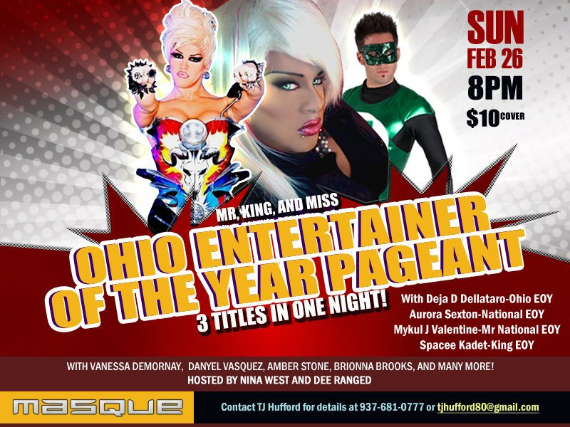 Show Ad   Ohio Entertainer of the Year Mr., King and Miss   Masque (Dayton, Ohio)   2/26/2012
