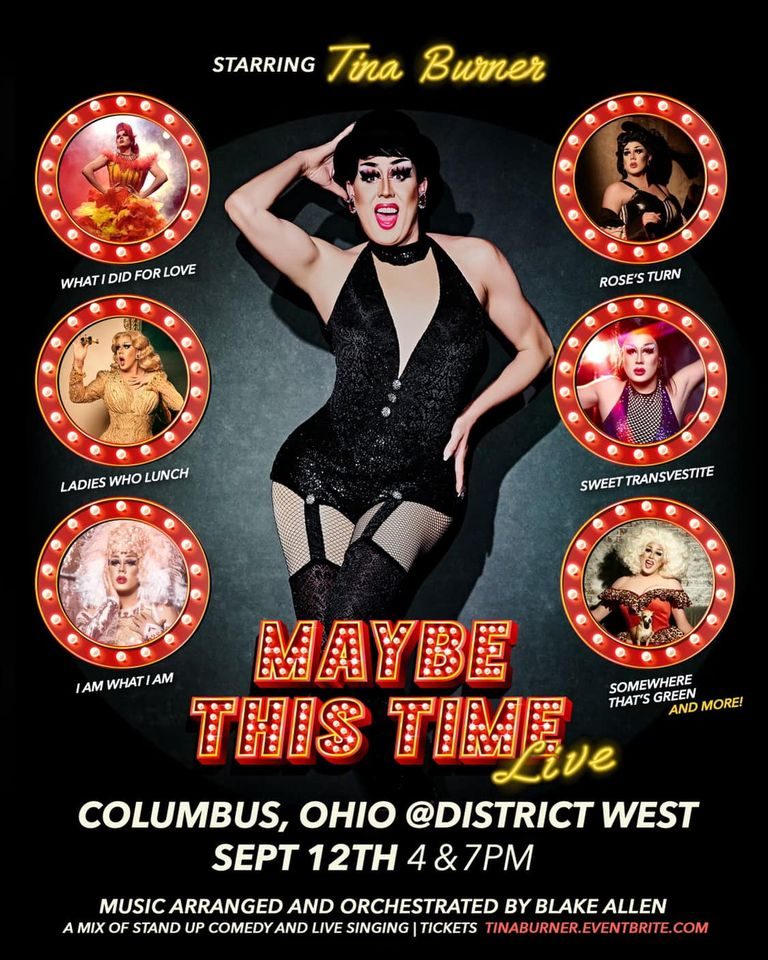 Ad | Maybe This Time |  District West (Columbus, Ohio) | 9/12/2021