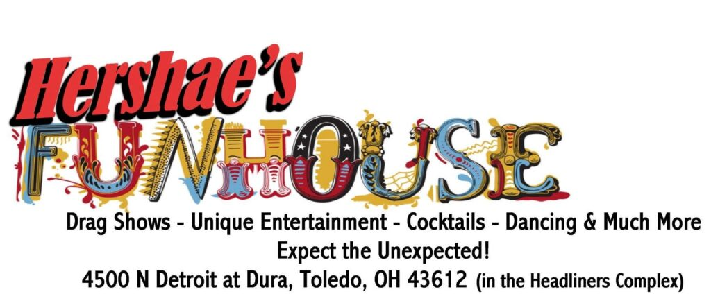 Hershae's Funhouse (Toledo, Ohio)