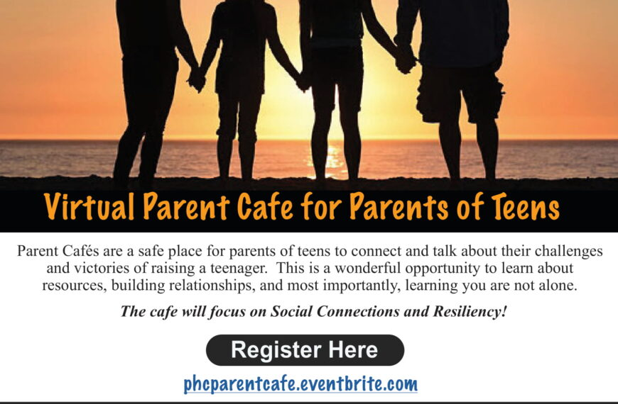 Parents of Teens Café-  2/25/21