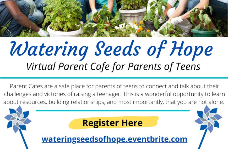 Parents of Teens Café- 4.20.21