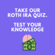 roth ira test your knowledge
