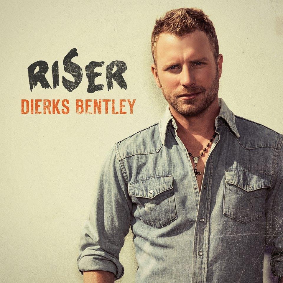 Dierks Bentley Riser - CountryMusicRocks.net