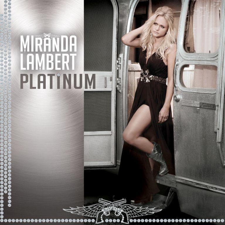 Miranda Lambert Platinum - CountryMusicRocks.net