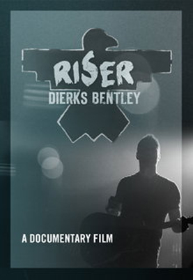 Dierks-Bentley-Riser-Documentary---CountryMusicRocks.net