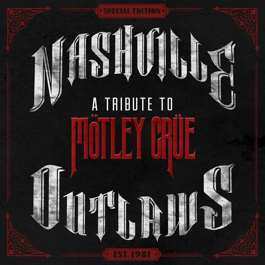 Motley-Crue-Nashville-Outlaws---CountryMusicRocks.net