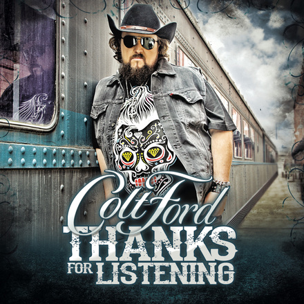 Colt Ford Thanks For Listening - CountryMusicRocks.net