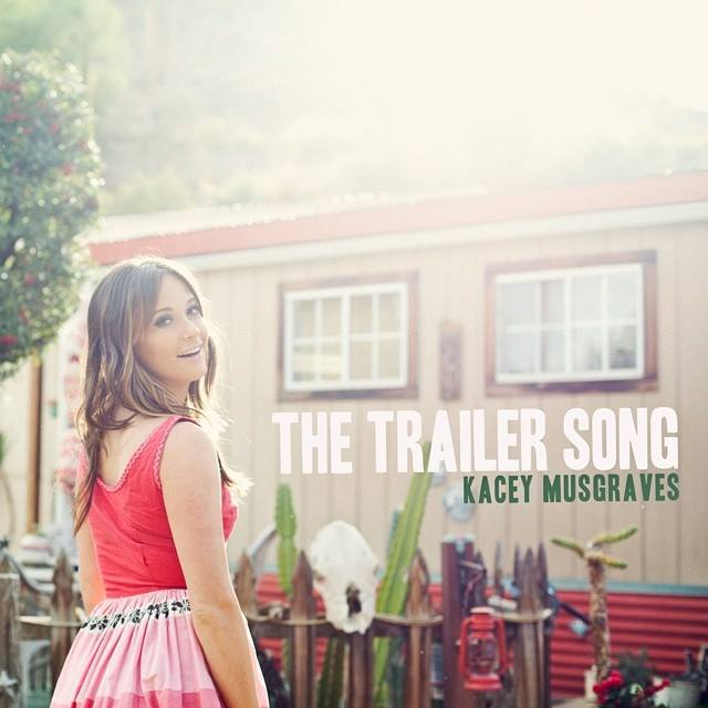 Kacey Musgraves The Trailer Song - CountryMusicRocks.net