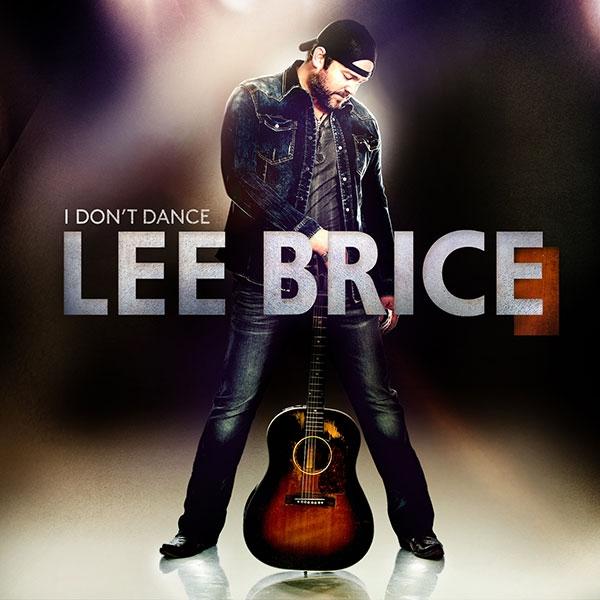 Lee Brice I Don't Dance Album - CountryMusicRocks.net
