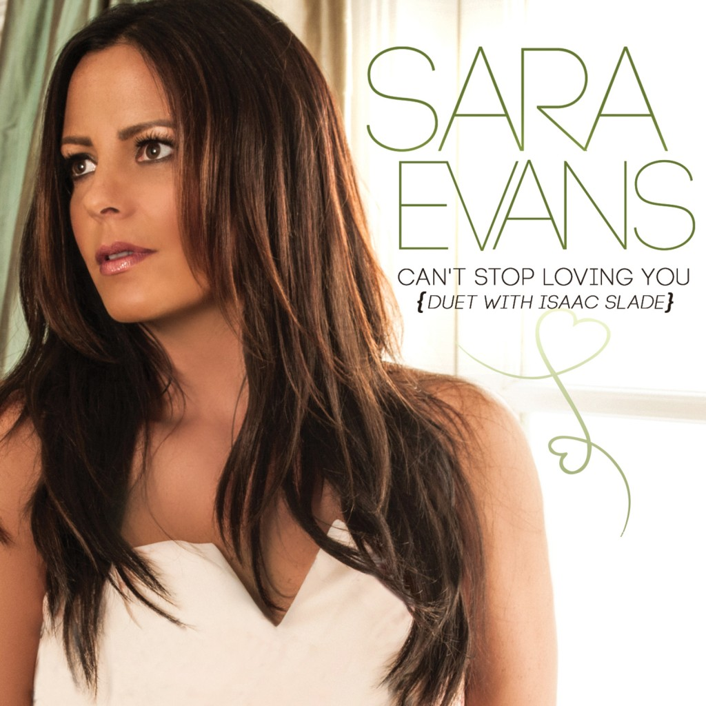 Sara Evans Can't Stop Loving You - CountryMusicRocks.net