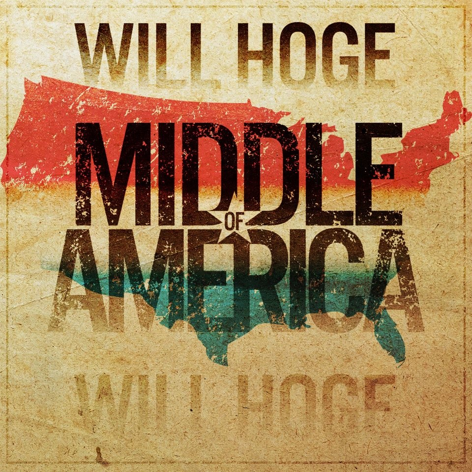 Will Hoge Middle of America - CountryMusicRocks.net