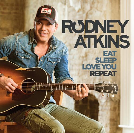 Rodney-Atkins-Eat-Sleep-Love-You-Repeat---CountryMusicRocks.net