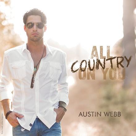 Austin Webb All Country On  You - CountryMusicRocks.net