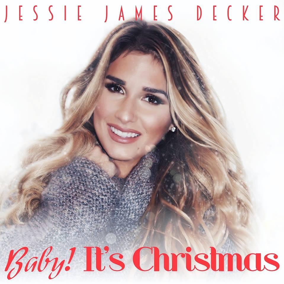 Jessie James Decker Baby It's Christmas - CountryMusicRocks.net