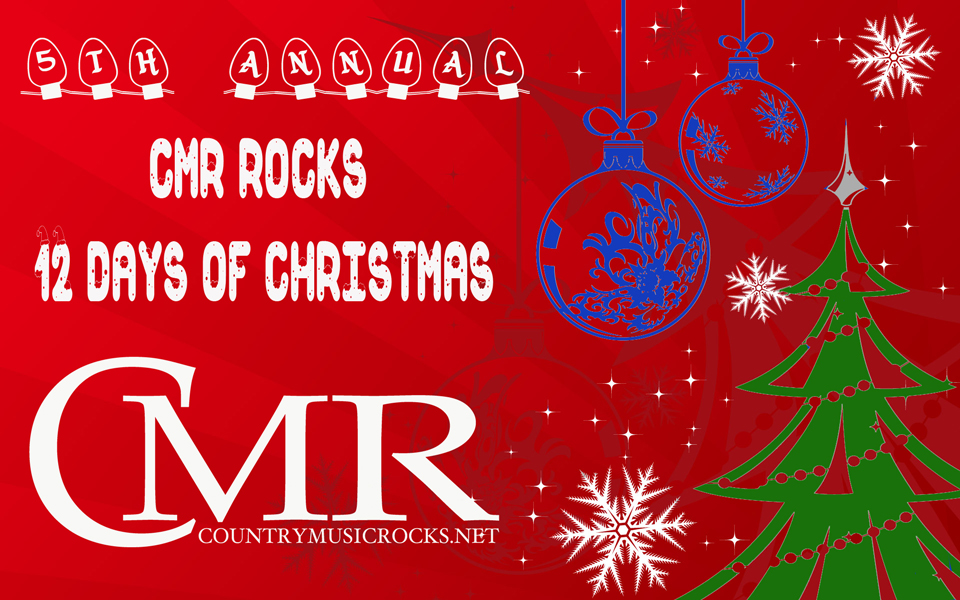 CMR-12-Days-of-Christmas-2014---CountryMusicRocks.net