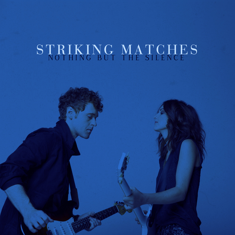 Striking Matches Nothing But Silence - CountryMusicRocks.net