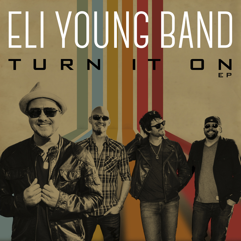 Eli-Young-Band-Turn-It-On---CountryMusicRocks.net