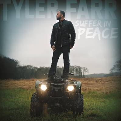 Tyler Farr Suffer In Peace - CountryMusicRocks.net