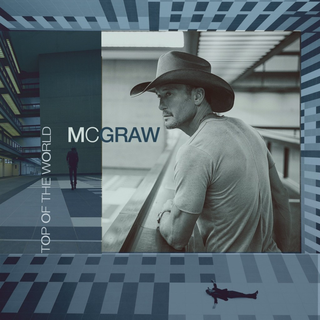 Tim McGraw Top Of the World - CountryMusicRocks.net