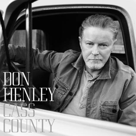 Don Henley Cass County - CountryMusicRocks.net
